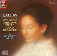 Mad Scenes & Bel Canto Arias - Alexander Young (tenor); Duncan Robertson (tenor); John Lanigan (tenor); Joseph Rouleau (bass); Maria Callas (soprano); Monica Sinclair (contralto); Philharmonia Chorus (choir, chorus)