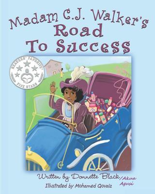 Madam C.J Walker's Road to Success - Agusi, Akua