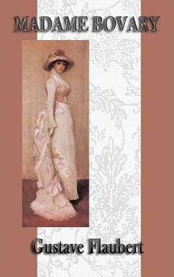 Madame Bovary - Flaubert, Gustave