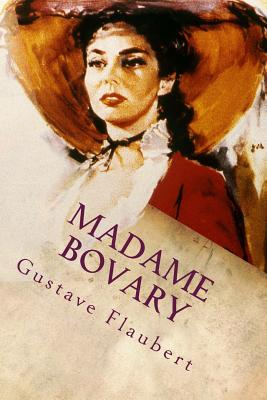 Madame Bovary - Flaubert, Gustave, and Marx-Aveling, Eleanor (Translated by)