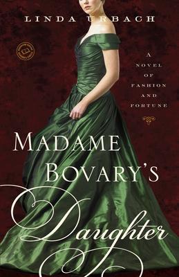 Madame Bovary's Daughter - Urbach, Linda