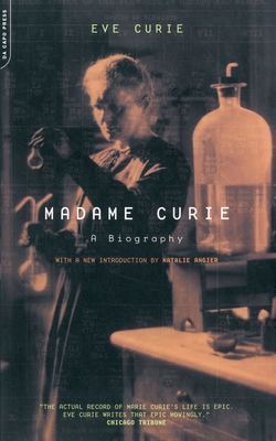 Madame Curie: A Biography - Curie, Eve