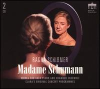Madame Schumann - Benedict Klöckner (cello); Iason Keramidis (violin); Julien Heichelbech (viola); Nora Friedrichs (soprano);...