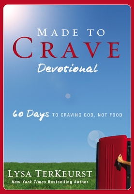 Made to Crave Devotional: 60 Days to Craving God, Not Food - TerKeurst, Lysa