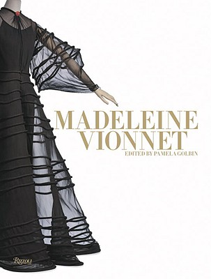 Madeleine Vionnet - Golbin, Pamela (Editor)
