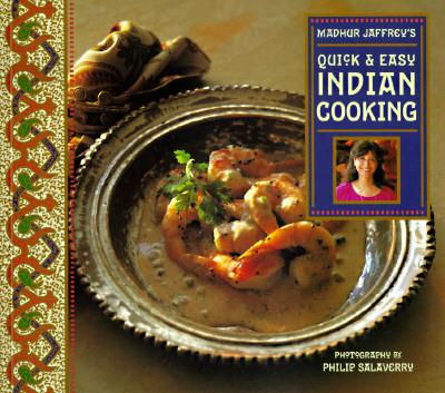 Madhur Jaffrey's Quick and Easy Indian Cooking - Jaffrey, Madhur