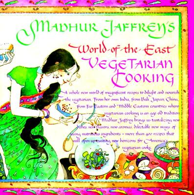 Madhur Jaffrey's World-Of-The-East Vegetarian Cooking - Jaffrey, Madhur