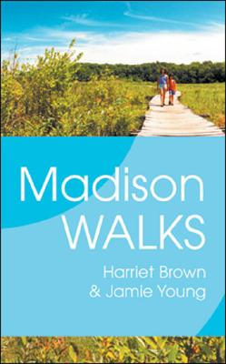 Madison Walks - Brown, Harriet, and Young, Jamie