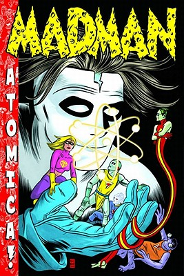 Madman Atomica - Allred, Mike