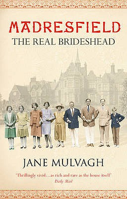 Madresfield: One House, One Family, One Thousand Years - Mulvagh, Jane