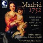 Madrid 1752: Sacred Music from the Royal Chapel of Spain