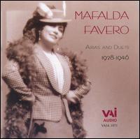 Mafalda Favero Arias and Duets 1928-1946 - Alessandro Ziliani (vocals); Ines Ruotolo (harp); Mafalda Favero (soprano); Tito Schipa (vocals);...