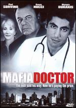Mafia Doctor - Alex Chapple
