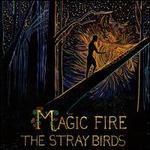 Magic Fire [LP]