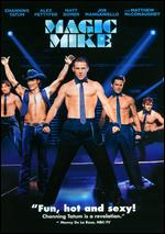 Magic Mike [Includes Digital Copy] [UltraViolet] - Steven Soderbergh