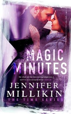 Magic Minutes: The Time Series Book Two - Millikin, Jennifer