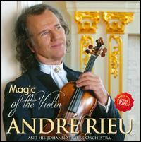 Magic of the Violin - André Rieu