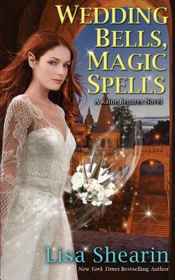 Magic Spells Wedding Bells - Shearin, Lisa