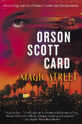 Magic Street - Card, Orson Scott