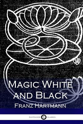 Magic White and Black - Hartmann, Franz