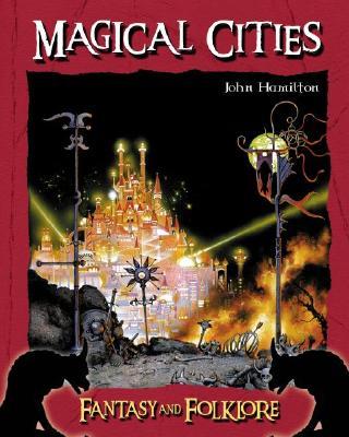 Magical Cities - Hamilton, John