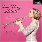 Magical Memories for Trumpet and Organ