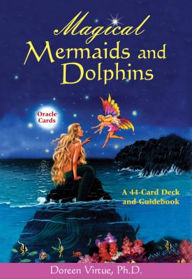 Magical Mermaid and Dolphin Cards - Virtue, Doreen, Ph.D., M.A., B.A.