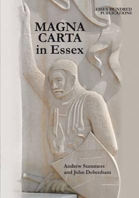 Magna Carta: In Essex - Summers, Andrew, and Debenham, John