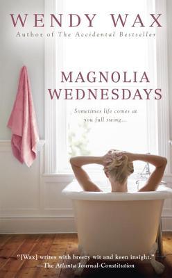 Magnolia Wednesdays - Wax, Wendy