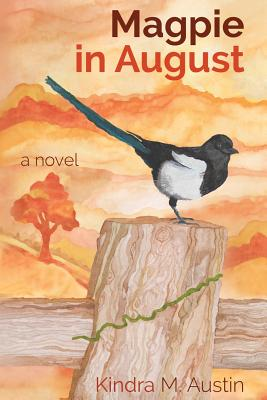 Magpie in August - Austin, Kindra M
