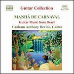 Mah? de Carnaval: Guitar Music from Brazil