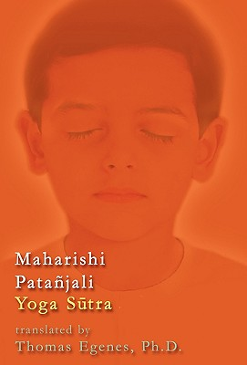 Maharishi Pata Jali Yoga S Tra - Egenes, Thomas, and 1st World Library (Editor), and 1st World Publishing (Creator)