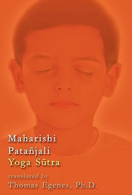Maharishi Pata Jali Yoga S Tra - Egenes, Thomas, and 1st World Library (Editor), and 1st World Publishing (Creator)