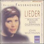 Mahler, Berg, Ogermann: Lieder