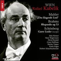 Mahler: Das klagende Lied; Brahms: Rhapsodie, Op. 53; Schönberg: Gurre Lieder (Excerpts) - David Rendall (tenor); Grace Hoffmann (contralto); Herbert Schachtschneider (tenor); Hertha Töpper (mezzo-soprano);...