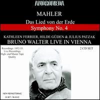 Mahler: Das lied von der Erde; Symphony No. 4 - Hilde Güden (soprano); Julius Patzak (tenor); Kathleen Ferrier (alto); Wiener Philharmoniker; Bruno Walter (conductor)