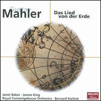 Mahler: Das Lied von der Erde - James King (tenor); Janet Baker (mezzo-soprano); Royal Concertgebouw Orchestra; Bernard Haitink (conductor)