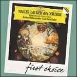 Mahler: Das Lied von der Erde - Brigitte Fassbaender (alto); Francisco Araiza (tenor); Berlin Philharmonic Orchestra; Carlo Maria Giulini (conductor)