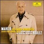 Mahler: Des Knaben Wunderhorn; Adagio from Symphony No. 10