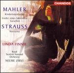 Mahler: Kindertotenlieder/Lieder Eines Fahrenden Gesellen/Strauss: Notturno,Op.44