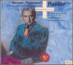Mahler: Le Chant de la terre; Symphony No. 4; Kindertotenlieder