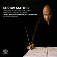 "Mahler: Symphonic Poem in Two Parts ""Titan"" - Netherlands Symphony Orchestra; Jan Willem de Vriend (conductor)"