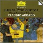 Mahler: Symphonie No. 7