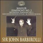 Mahler: Symphony No. 2; Beethoven: Symphony No. 3