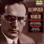 """Mahler: Symphony No. 2 """"Resurrection""""; Das Lied von der Erde - Anton Dermota (tenor); Elsa Cavelti (mezzo-soprano); Ilona Steingruber (soprano); Wiener Akademie Kammerchor (choir, chorus);..."""