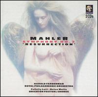Mahler: Symphony No. 2 - Felicity Lott (soprano); Helen Watts (contralto); Brighton Festival Chorus (choir, chorus); Royal Philharmonic Orchestra;...