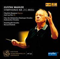 Mahler: Symphony No. 2 - Charlotte Margiono (soprano); Jard van Nes (alto); Dresden Choir (choir, chorus); Dresden State Opera Chorus (choir, chorus);...