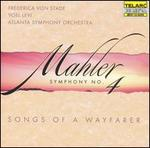 Mahler: Symphony No. 4; Songs of a Wayfarer