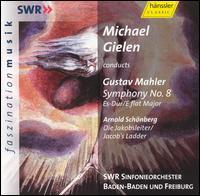 Mahler: Symphony No. 8; Schoenberg: Die Jakobsleiter (Jacob's Ladder) - Alessandra Marc (soprano); Anthony Michaels-Moore (baritone); Christiane Boesiger (soprano); Dagmar Peckova (contralto);...