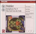 Mahler: Symphony No. 9; Das Lied von der Erde